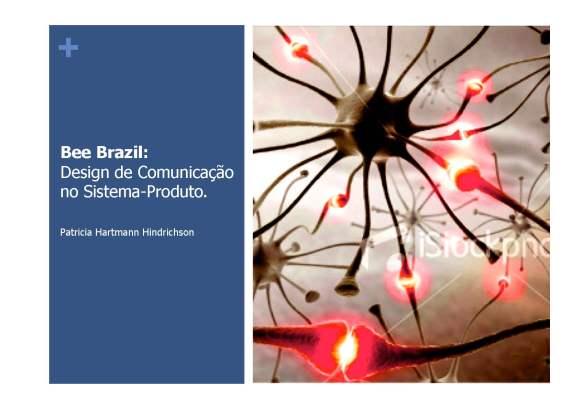 Bee Brazil: Design de Comunicação no Sistema-Produto.